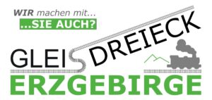 GLEISDREIECK ERZGEBIRGE - Wir machen mit...